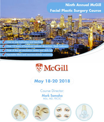 9th Annual McGill Facial Plastic Surgery Course