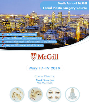 10th Annual McGill Facial Plastic Surgery Course